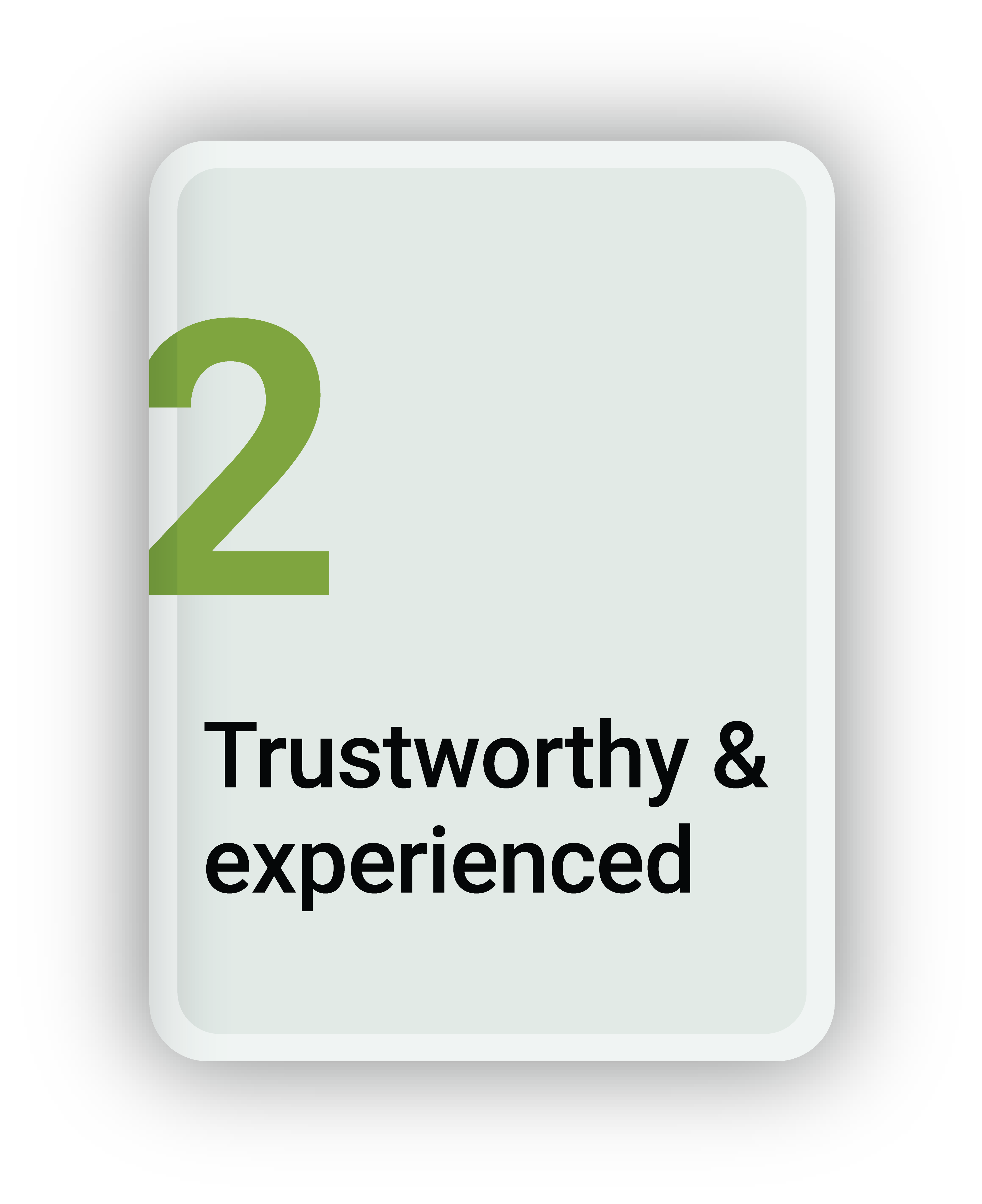 Trustworthy And Experienced
