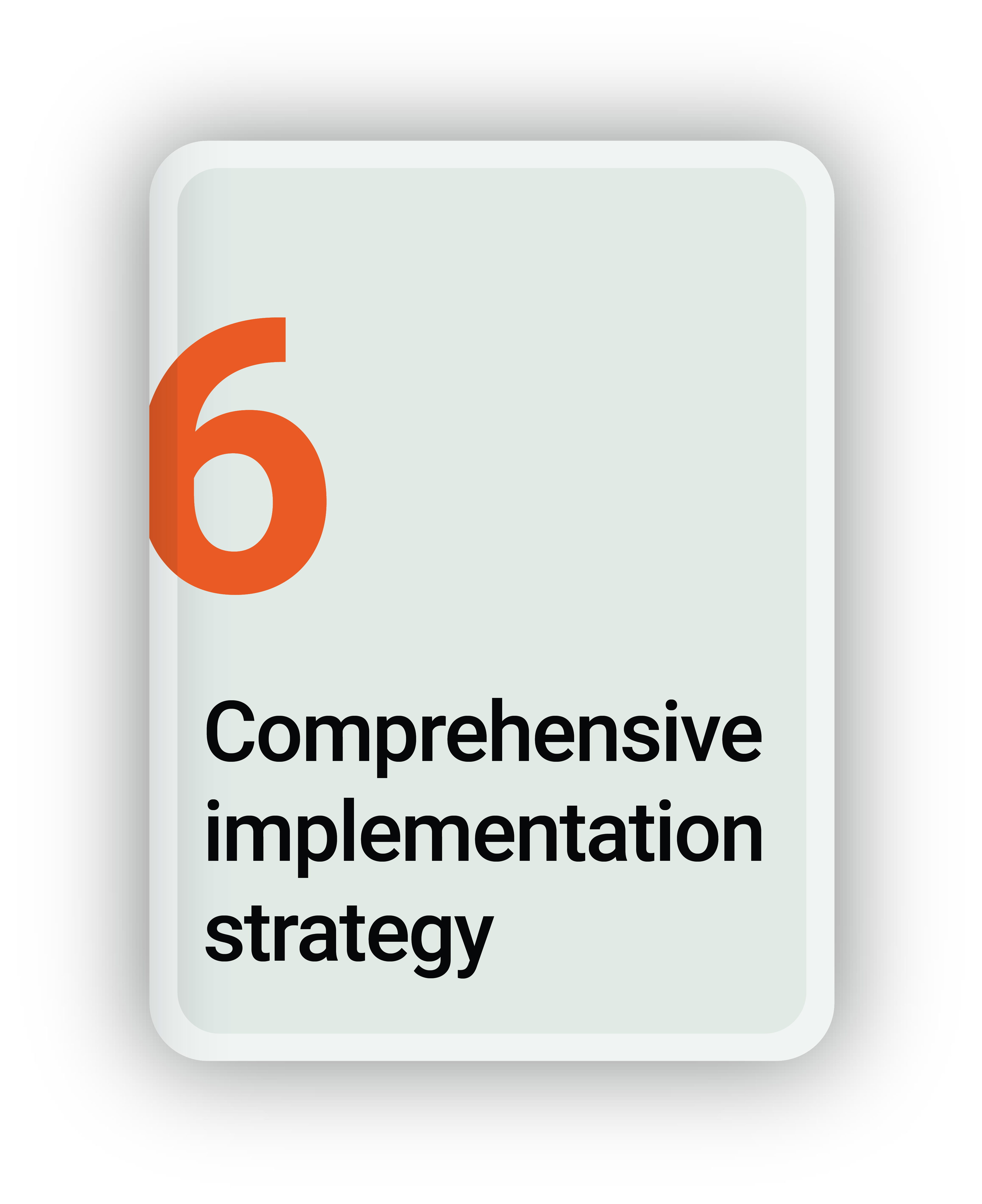 Comprehensive Implementation Strategy